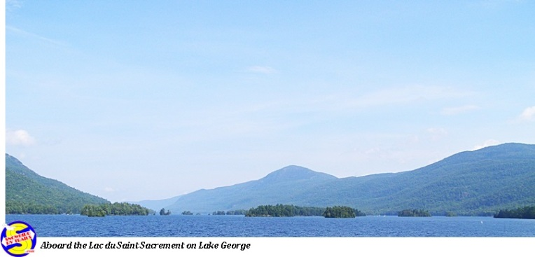 Lake George and he beautiful Adirondack Mountains aboard the Lac du Saint Sacrement