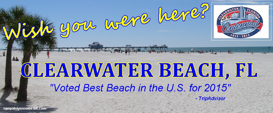 Clearwater Beach Beautiful yesterday - today - and probably tomorrow