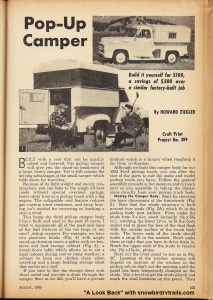 Build your own truck camper for $100! Complete plans & build instructions in the magazine. Source: Science and Mechanics magazine - August, 1960